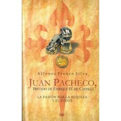 Juan Pacheco, privado de...