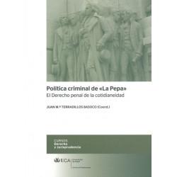 "Política criminal de ""La Pepa"""