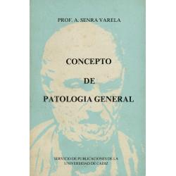 CONCEPTO DE PATOLOGIA GENERAL