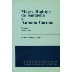 MAESE RODRIGO DE SANTAELLA...