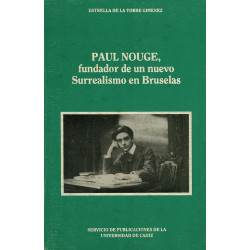 PAUL NOUGÉ, FUNDADOR DE UN...