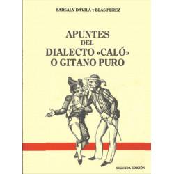 """Apuntes del dialecto """"caló""""..."""