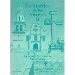 La América de los Virreyes II